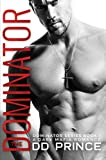 The Dominator: a dark mafia romance