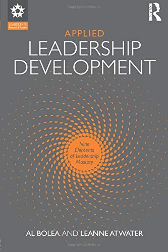 Applied Leadership Development (Leadership: Research and Practice)