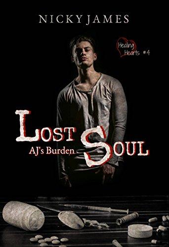 Lost Soul: AJ's Burden (Healing Hearts Book 4) by [James, Nicky ]