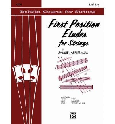 [(First Position Etudes for Strings: Violin )] [Author: Samuel Applebaum] [Mar-1985]