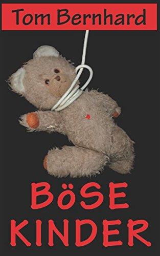Böse Kinder (German Edition)