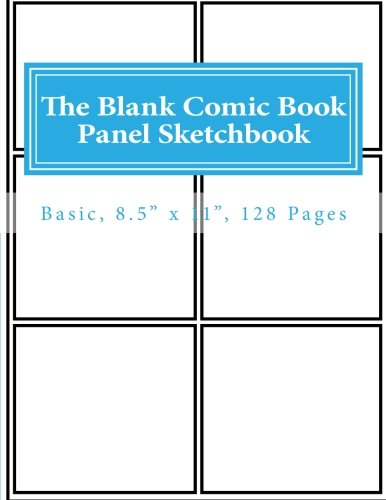 "Read Online The Blank Comic Book Panel Sketchbook: Basic, 8.5"" x 11"", 128 Pages PDF"