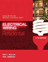 ELECTRICAL WIRING RESIDENTIAL, 17E, updated to comply with the 2011 National Electrical Code, is a bestselling book that will help you learn the basics of residential wiring in both new and existing homes. This book uses a practical approach ...