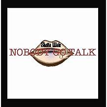 Nobody Go Talk