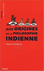Aux origines de la philosophie indienne
