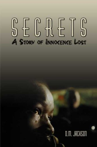 Download Secrets: A Story of Innocence Lost PDF