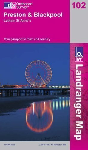 Preston,Blackpool, Lytham St. Anne's (Landranger Maps) (OS Landranger Map) 3rd (third) New of R Edition by Ordnance Survey published by Ordnance Survey (2004)