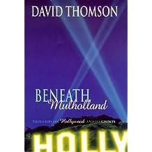 Beneath Mulholland by David Thomson (1998-04-02)