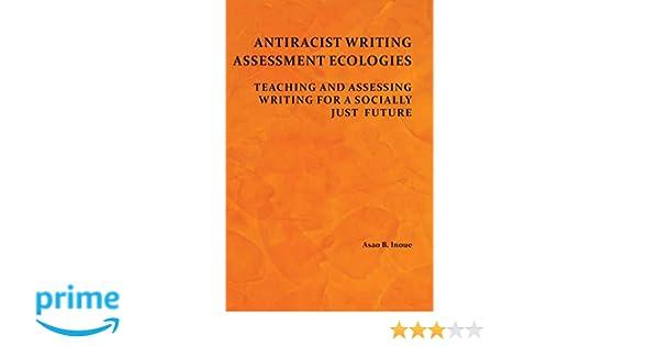 antiracist writing assessment inoue