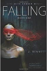 Falling (Girl With Broken Wings) Paperback