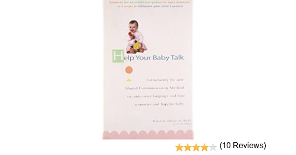 Help Your Baby Talk: Introducing the Shared Communication Methold ...