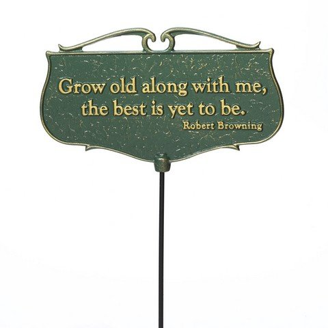 Whitehall Products Grow Old along with Me. Garden Poem Sign, Green/Gold