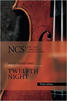 Twelfth Night: Or What You Will (The New Cambridge Shakespeare)