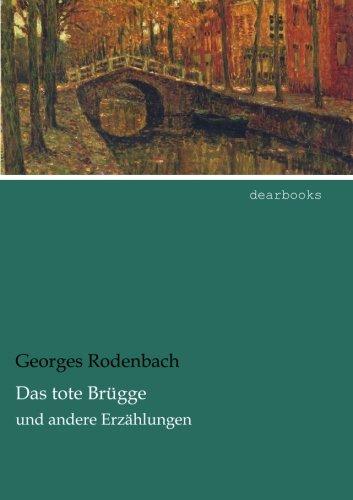 das-tote-bruegge-und-andere-erzaehlungen-german-edition