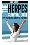 The Herpes Survival Guide, Gary Samuels, 1478231092