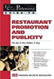 Restaurant Promotion and Publicity: For Just a Few Dollars a Day (Food Service Professionals Guide, Vol. 4)