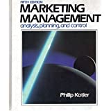 Marketing Management : Analysis, Planning and Control, Kotler, Philip, 0135579279