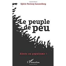 Le peuple de peu: Alerte au populisme ! (French Edition)
