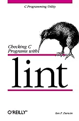 Checking C Programs with Lint (Nutshell Handbooks)