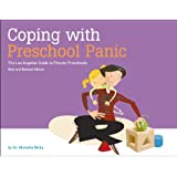 Coping with Preschool Panic the Los Angeles Guide to Private Preschools