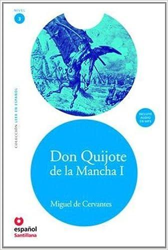 Libro electrónico gratuito para descargar ipad Don quijote de la Mancha, I (libro+CD) (nivel 3) (Leer En Espanol: Nivel 3 / Read in Spanish: Level 3) in Spanish PDF ePub iBook