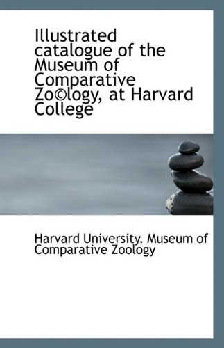 Download Illustrated catalogue of the Museum of Comparative Zo©logy, at Harvard College pdf epub