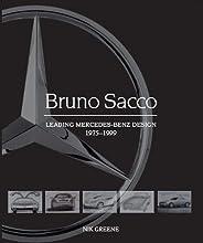 Bruno Sacco: Leading Mercedes-Benz Design 1979-1999