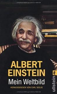 Albert Einstein : Mein Weltbild par Carl Seelig