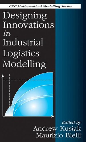 Designing Innovations in Industrial Logistics Modelling (Mathematical Modeling)