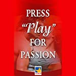 Press Play for Passion | Rosemary Rogers,Elaine Coffman