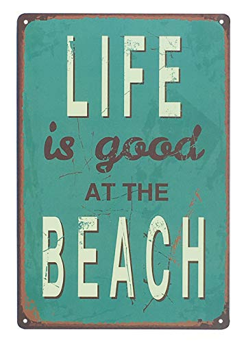 UNIQUELOVER Life is Good at The Beach Retro Vintage Decor Metal Tin Sign 12 X 8 Inches