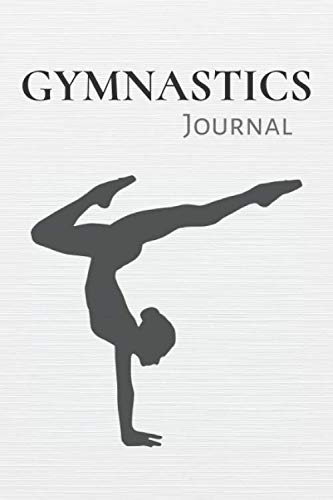 Gymnastics Journal: Sport Journal & Gymnastics Notebook - Training Practice Diary To Write In (110 Pages, 6 x 9 in) Gift For Coach, Gymnast, Students, Girl, Kids