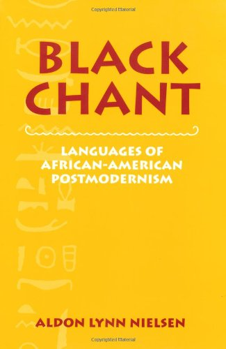 Black Chant: Languages of African-American Postmodernism (Cambridge Studies in American Literature and Culture) by Brand: Cambridge University Press