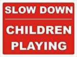 Smarts-Art Slow Down Children Playing Safety Warning Sign 30Cm X 40Cm by Smarts-Art