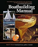 : Robert M. Steward: Boatbuilding Manual (Hardcover - Anniv. Ed.); 2010 Edition
