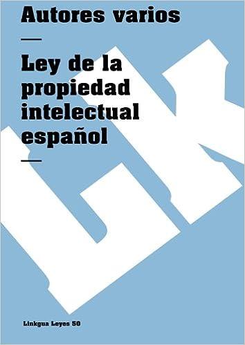 Ley de la propiedad intelectual (Leyes)