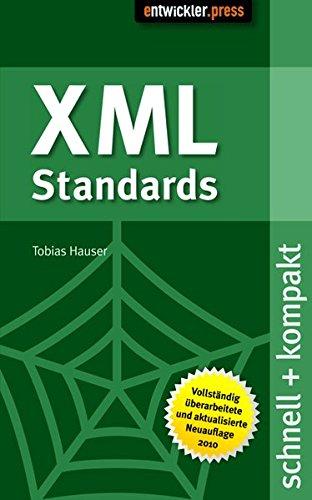 XML Standards: schnell+kompakt