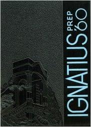(Custom Reprint) Yearbook: 1960 St Ignatius High School - Ignatius