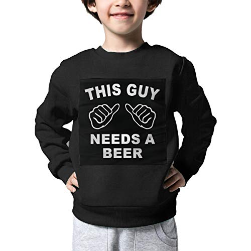 The Children's This Guy Needs A Beer Sweatshirt, Warm Long Sleeve Crew Neck Blouse Tops