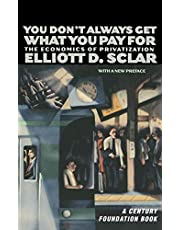 You Don't Always Get What You Pay For: The Economics of Privatization