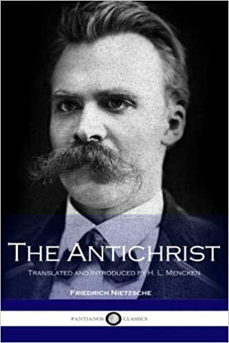 Book The Antichrist: Translated and Introduced by H. L. Mencken