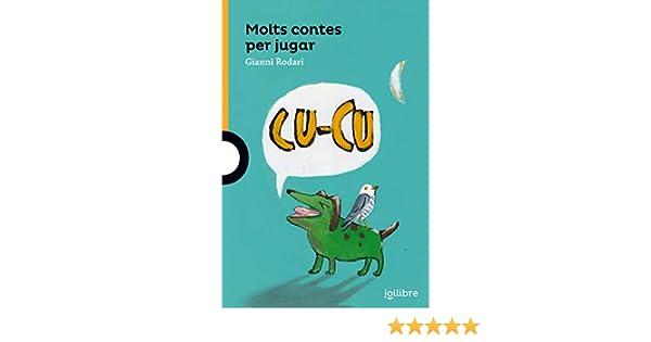 Molts cotes per jugar: Amazon.es: Rodari, Gianni: Libros