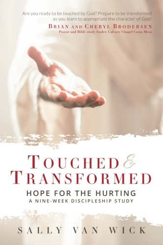 Van Wick (Touched and Transformed: Hope for the Hurting: A Nine-Week Discipleship Study)