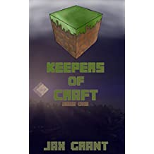 Keepers of Craft: Book One