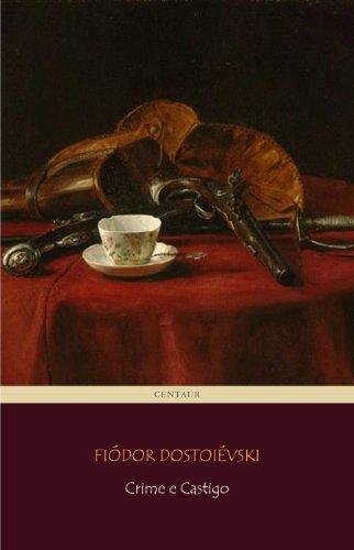 Crime e Castigo (Portuguese Edition)