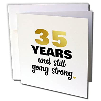 35th Wedding Anniversary Gift.Amazon Com 3drose Greeting Card 35 Years Still Going