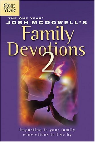 One Year Book of Josh McDowell's Family Devotions 2 (Beyond Belief Campaign)