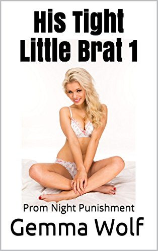 His Tight Little Brat Punishment ebook product image