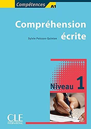 Competences - Compréhension écrite 1 - Niveau A1/A2 - Livre (French Edition)