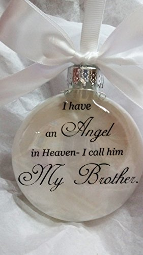Memorial Christmas Ornament Sympathy Gift - Angel in Heaven I Call Him My - Brother Ornament Little